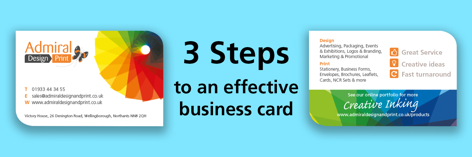 3 simple steps to an effective business card admiral design print 3 simple steps to an effective business card reheart Gallery